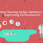 How Shaving Helps Swimmer in Improving Performance?